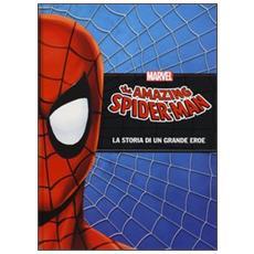 Amazing Spider-Man (The) - La Storia Di Un Grande Eroe