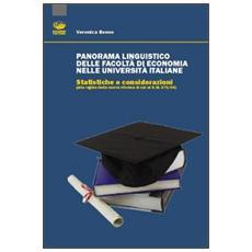 Panorama linguistico delle facoltà di economia nelle Università italiane. Statistiche e considerazioni (alla viglia della nuova riforma di cui al D. M. 270/04)