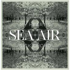 Sea+air - My Heart's Sick Chord