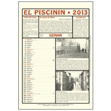 Piscinin 2013. Con libro (El)