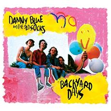 Blue, Danny - Backyard Days