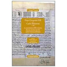 Papa Gregorio XII e Carlo Malatesti. O sia la cessazione dello scisma durato mezzo secolo nella chiesa di Roma, Rimini.