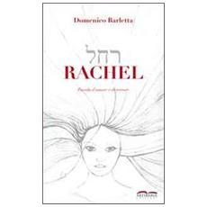 Rachel. Favola d'amore e di terrore