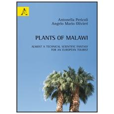 Plants of Malawi. Almost a technical scientific fantasy for an european tourist