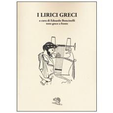 Lirici greci. Testo greco a fronte (I)