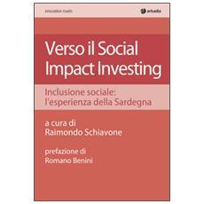 Verso il social impact investing. Inclusione sociale: l'esperienza della Sardegna