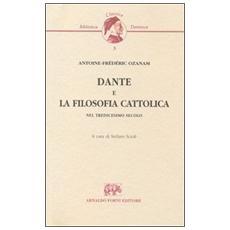 Dante e la filosofia cattolica nel tredicesimo secolo (Milano, 1841)