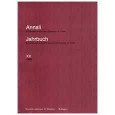 Annali dell'Istituto storico italo-germanico in Trento. Vol. 15