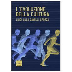 Evoluzione della cultura (L')