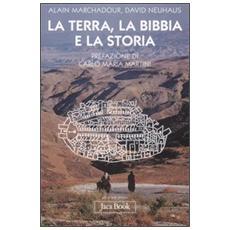 La terra, la Bibbia e la storia