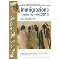 Dossier statistico immigrazione 2010