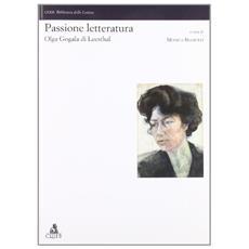 Passione letteratura: Olga Gogala di Leesthal