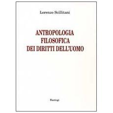 Antropologia filosofica dei diritti dell'uomo