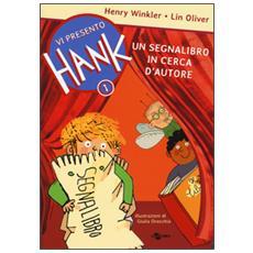 Segnalibro in cerca d'autore. Vi presento Hank (Un) . Vol. 1