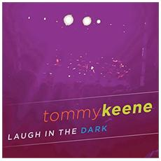 Tommy Keene - Laugh In The Dark