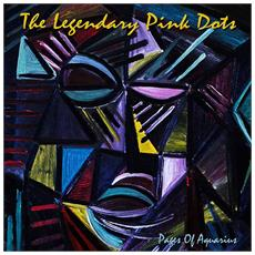 Legendary Pink Dots (The) - Pages Of Aquarius