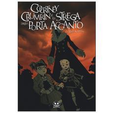 Courtney Crumrin e la strega della porta accanto. Vol. 5