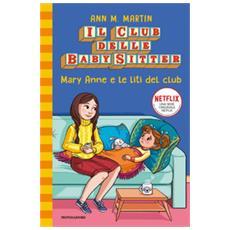 Ann M. Martin - Mary Anne E Le Liti Del Club. Il Club Delle Baby Sitter. 4.