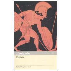 Fenice. Testo greco a fronte