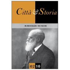 Città e storia. Burocrazie tecniche