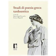 Studi di poesia greca tardoantica