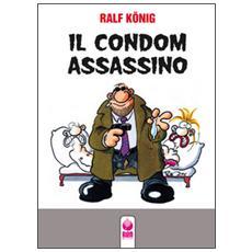 Il condom assassinoFino all'osso