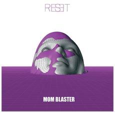 Mom Blaster - Reset