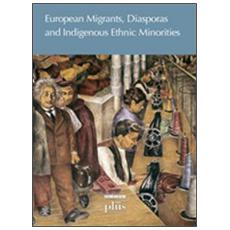 European migrants, diasporas and indigenous ethnic minorities