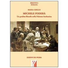 Michele Foderà. Un profeta filosofo nella Palermo borbonica