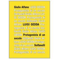 Luigi Gedda. Protagonista di un secolo. Biografia e spiritualità