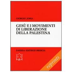 Gesù e i movimenti di liberazione della Palestina