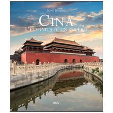 Cina. L'eternità di un impero