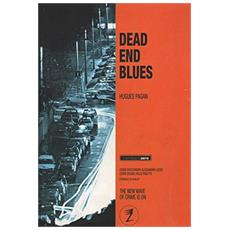 Dead end blues