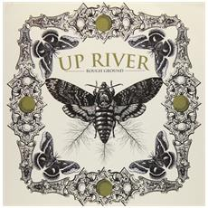 "Up River - Rough Ground (7"")"