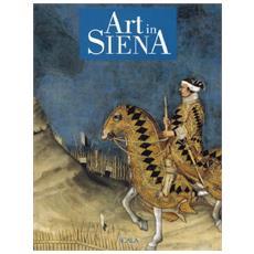 Arte a Siena. Ediz. inglese