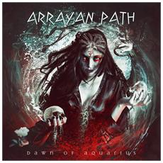 Arrayan Path - Dawn Of Aquarius