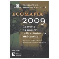 Ecomafia 2009. Le storie e i numeri della criminalità ambientale