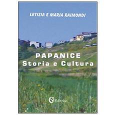 Papanice. Storia e cultura