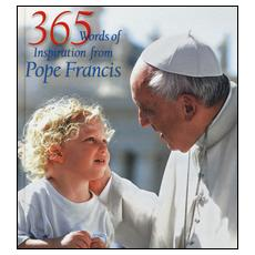365 words of inspiration from pope Francis