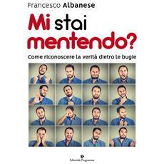Francesco Albanese - Mi Stai Mentendo? - Disponibile dal 22/02/2018
