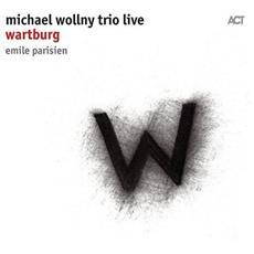 Michael Wollny Trio - Wartburg - Live - Disponibile dal 23/03/2018