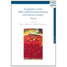 Geografia e storia della civiltà letteraria romena nel contesto europeo. Vol. 2
