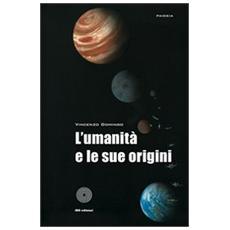 L'umanità e le sue origini