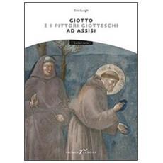 Giotto e i pittori giotteschi ad Assisi