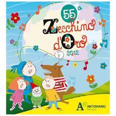 Lo Zecchino d'Oro 55ª edizione. CD Audio. Con libretto