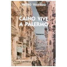 Caino vive a Palermo