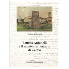 Battista Antonelli e il monte frumentario di Gatteo