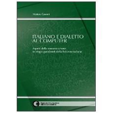 Italiano e dialetto al computer. Aspetti della comunicazione in blog e guestbook della Svizzera