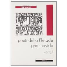 I poeti della Pleiade ghaznavide