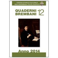 Quaderni brembani (2014) . Vol. 12